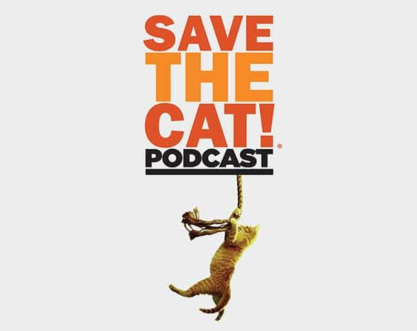 Save the Cat!® Podcast: Your First Ten Pages