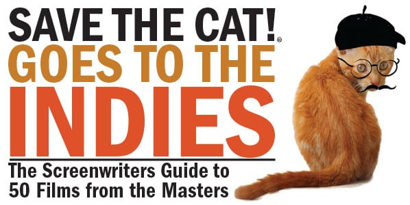 <i>Save the Cat!® Goes to the Indies</i> Is Now On Sale