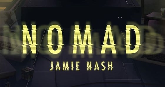 The True Story Behind Jamie Nash's Novel, Nomad