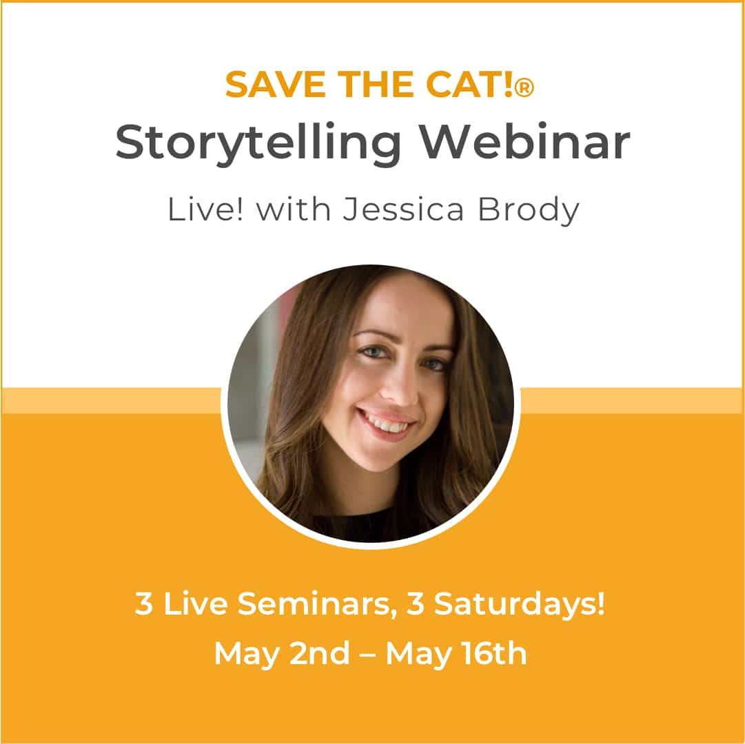 Photo of novelist Jessica Brody with text announcing her Save the Cat! Storytelling Webinar