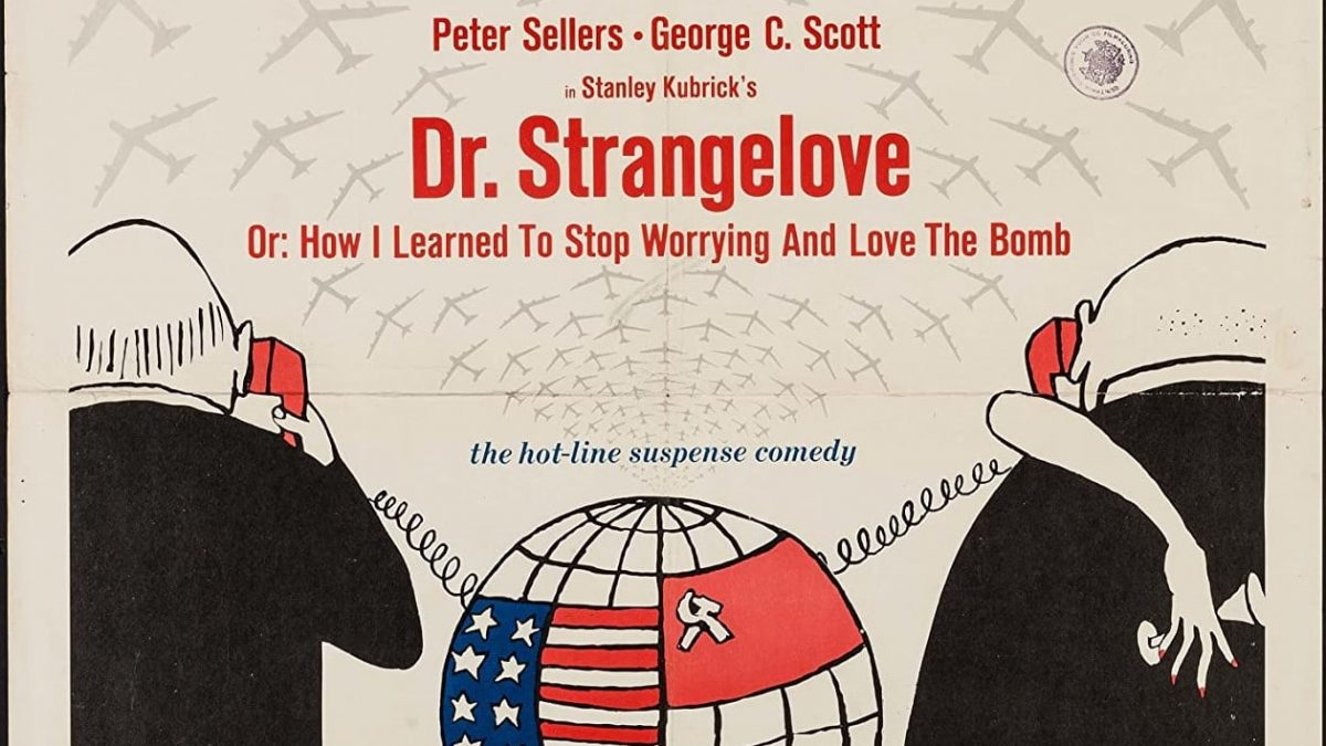 <i></noscript>Dr. Strangelove or: How I Learned to Stop Worrying and Love the Bomb</i> Beat Sheet