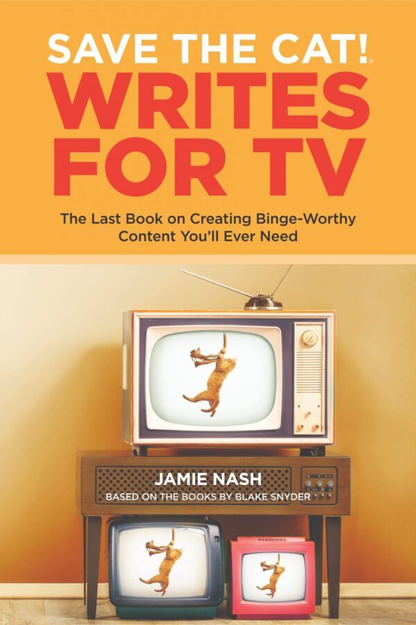 the front cover of the book Save the Cat Writes for TV