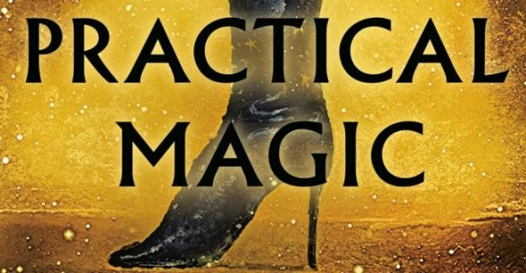 front cover of Practical Magic by Alice Hoffman