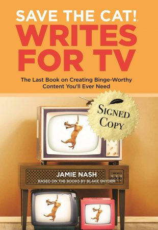 Save the Cat!® Writes for TV – AUTOGRAPHED BY AUTHOR